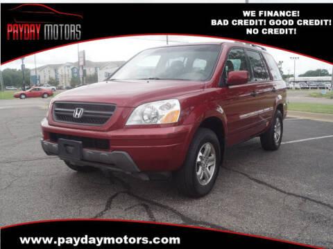 2005 Honda Pilot for sale at Payday Motors in Wichita And Topeka KS