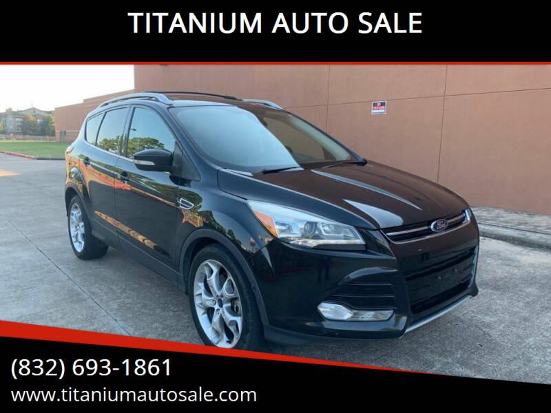 2015 Ford Escape for sale at TITANIUM AUTO SALE in Houston TX