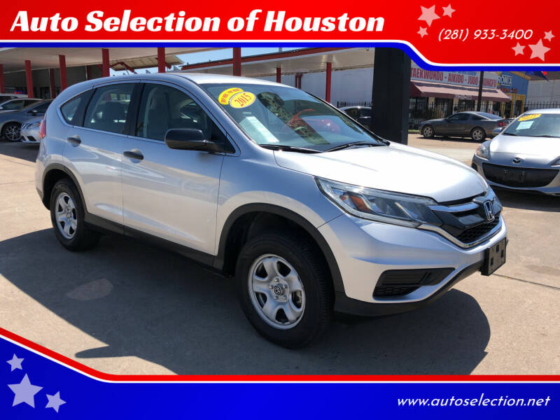 2015 Honda CR-V for sale at Auto Selection of Houston in Houston TX
