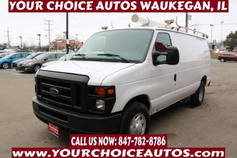 2013 Ford E-Series Cargo for sale at Your Choice Autos - Waukegan in Waukegan IL