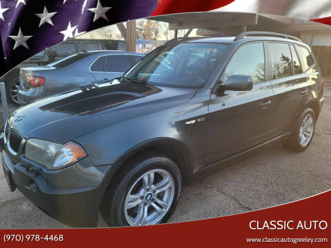 2005 BMW X3 for sale at Classic Auto in Greeley CO