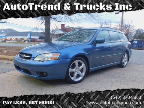 2007 Subaru Legacy for sale at AutoTrend & Trucks Inc in Fredericksburg VA