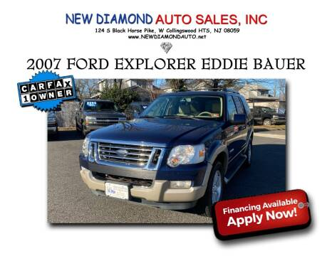 2007 Ford Explorer for sale at New Diamond Auto Sales, INC in West Collingswood NJ