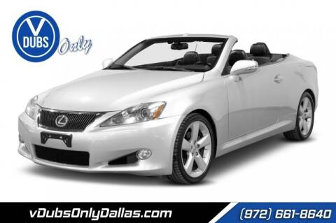 2010 Lexus IS 250C for sale at VDUBS ONLY in Dallas TX