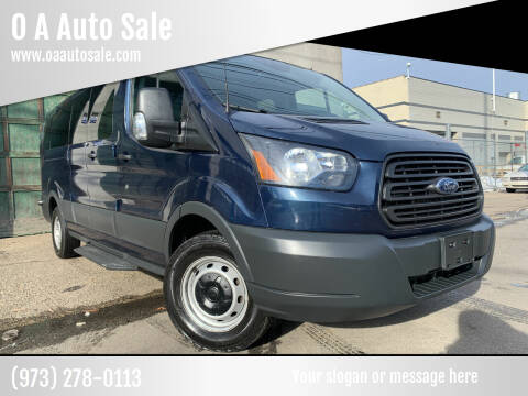 2017 Ford Transit Passenger for sale at O A Auto Sale in Paterson NJ