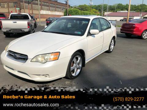 2006 Subaru Legacy for sale at Roche's Garage & Auto Sales in Wilkes-Barre PA