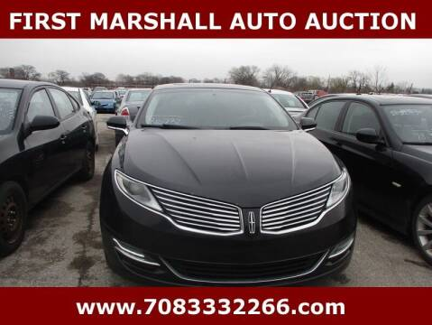 2013 Lincoln MKZ for sale at First Marshall Auto Auction in Harvey IL