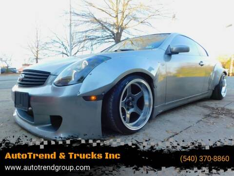 2006 Infiniti G35 for sale at AutoTrend & Trucks Inc in Fredericksburg VA