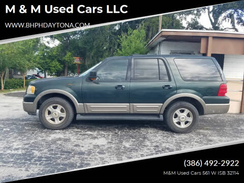 2003 Ford Expedition for sale at M & M Used Cars LLC in Daytona Beach FL