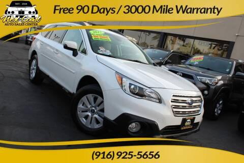 2017 Subaru Outback for sale at West Coast Auto Sales Center in Sacramento CA