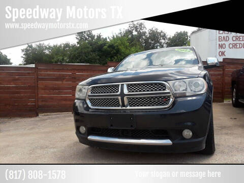 2013 Dodge Durango for sale at Speedway Motors TX in Fort Worth TX