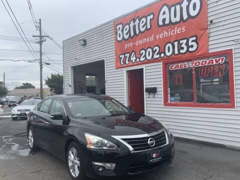 2013 Nissan Altima for sale at Better Auto in Dartmouth MA