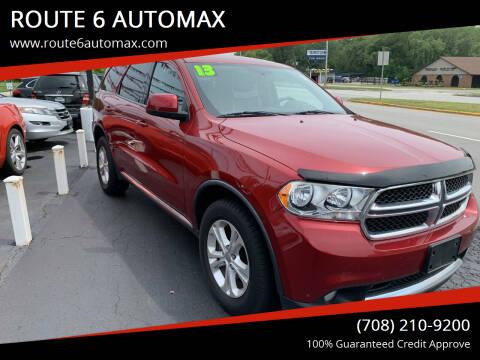 2013 Dodge Durango for sale at ROUTE 6 AUTOMAX in Markham IL