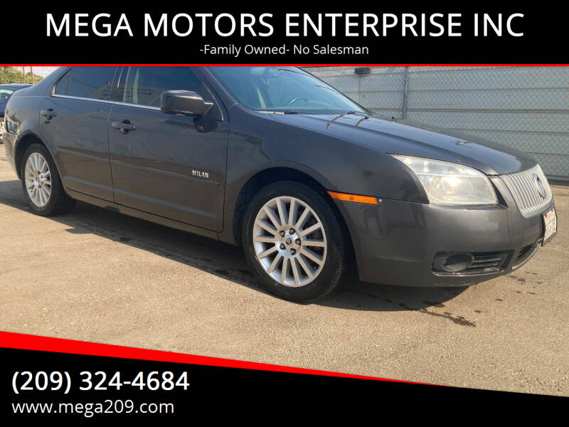 2007 Mercury Milan for sale at MEGA MOTORS ENTERPRISE INC in Modesto CA