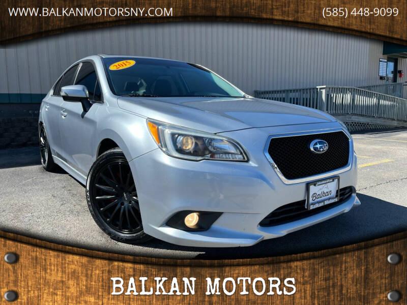 2015 Subaru Legacy for sale at BALKAN MOTORS in East Rochester NY