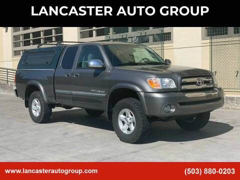 2006 Toyota Tundra for sale at LANCASTER AUTO GROUP in Portland OR