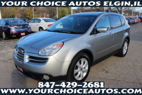 2006 Subaru B9 Tribeca for sale at Your Choice Autos - Elgin in Elgin IL