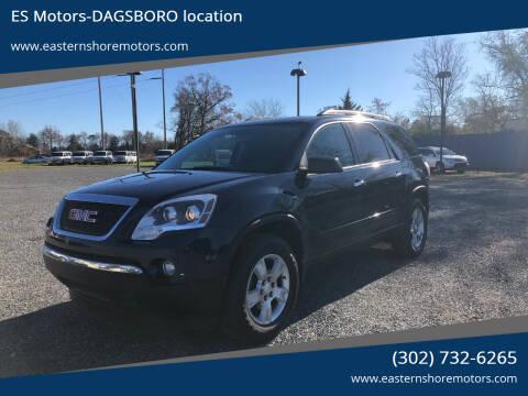 2012 GMC Acadia for sale at ES Motors-DAGSBORO location in Dagsboro DE