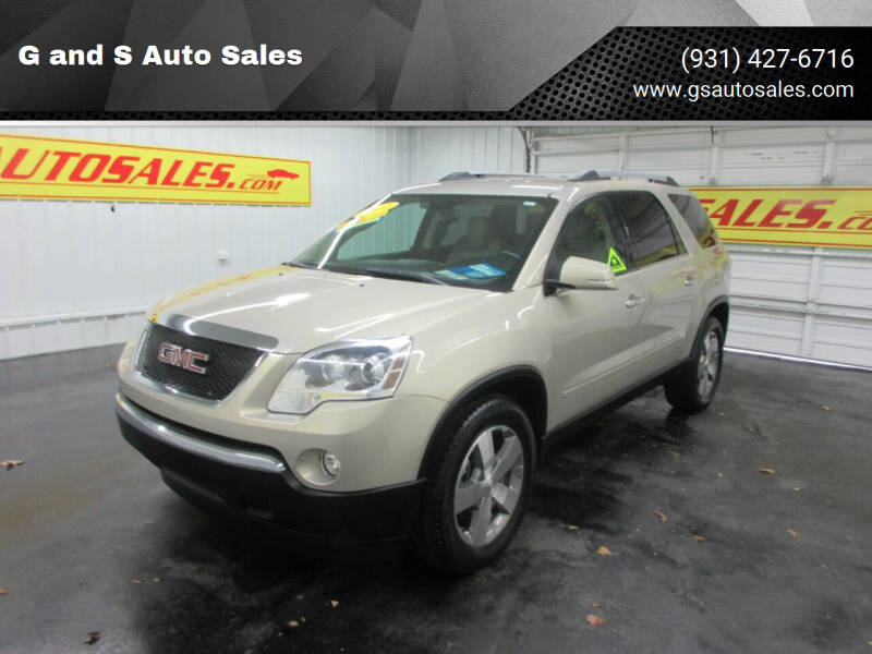 2011 GMC Acadia for sale at G and S Auto Sales in Ardmore TN