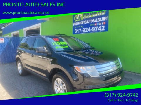 2010 Ford Edge for sale at PRONTO AUTO SALES INC in Indianapolis IN