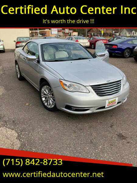 2012 Chrysler 200 Convertible for sale at Certified Auto Center Inc in Wausau WI
