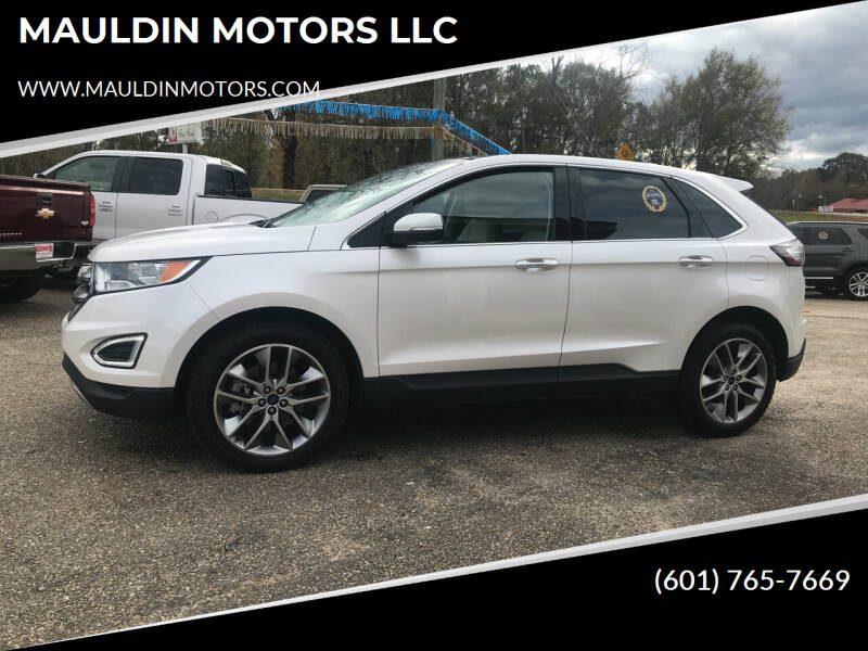 2018 Ford Edge for sale at MAULDIN MOTORS LLC in Sumrall MS