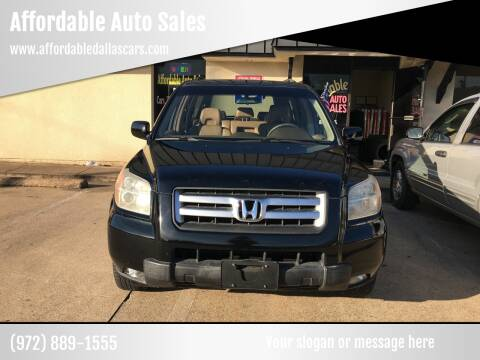 2007 Honda Pilot for sale at Affordable Auto Sales in Dallas TX
