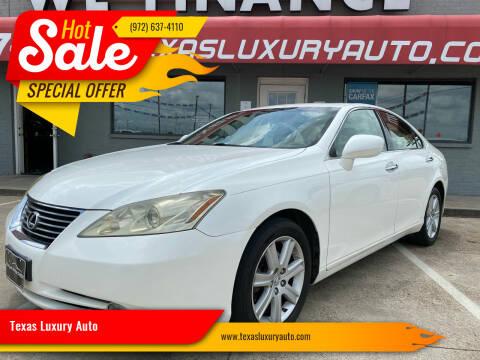2007 Lexus ES 350 for sale at Texas Luxury Auto in Cedar Hill TX