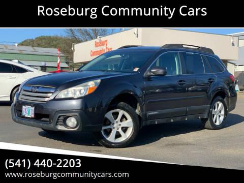 2013 Subaru Outback for sale at Roseburg Community Cars in Roseburg OR