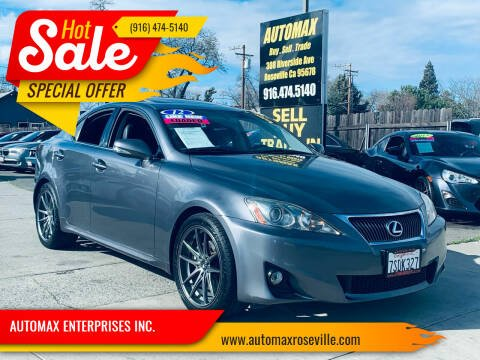 2012 Lexus IS 250 for sale at AUTOMAX ENTERPRISES INC. in Roseville CA