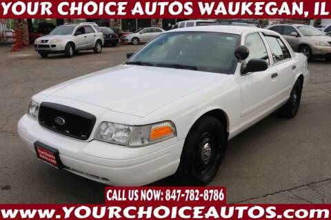2007 Ford Crown Victoria for sale at Your Choice Autos - Waukegan in Waukegan IL