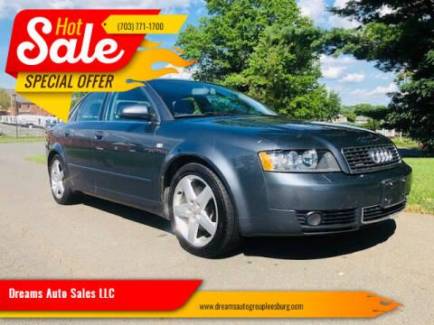 2005 Audi A4 for sale at Dreams Auto Sales LLC in Leesburg VA