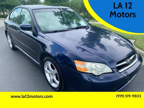 2007 Subaru Legacy for sale at LA 12 Motors in Durham NC