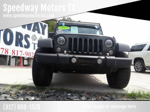 2017 Jeep Wrangler Unlimited for sale at Speedway Motors TX in Fort Worth TX