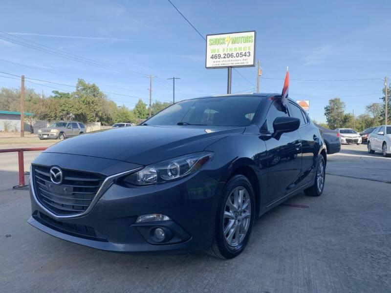 2016 Mazda MAZDA3 for sale at Shock Motors in Garland TX