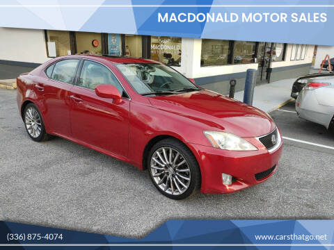2008 Lexus IS 350 for sale at MacDonald Motor Sales in High Point NC