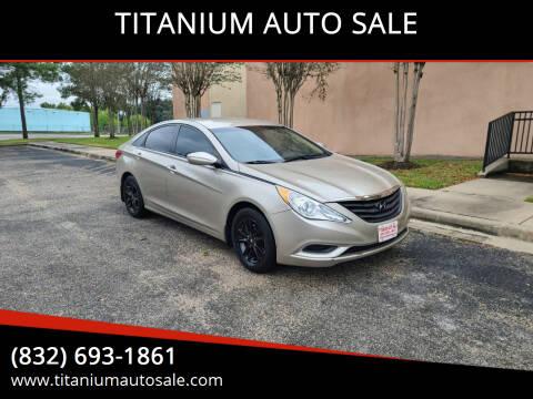 2011 Hyundai Sonata for sale at TITANIUM AUTO SALE in Houston TX