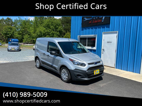 2015 Ford Transit Connect Cargo for sale at Shop Certified Cars in Easton MD