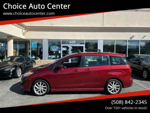 2012 Mazda MAZDA5 for sale at Choice Auto Center in Shrewsbury MA