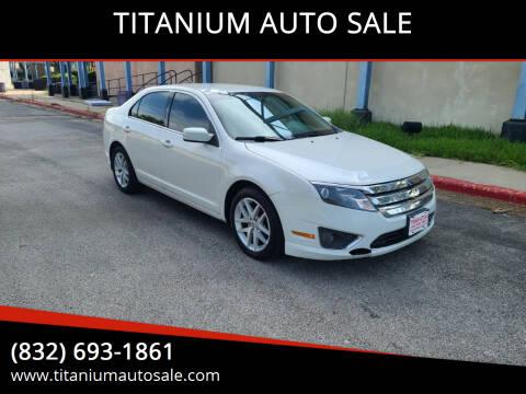 2012 Ford Fusion for sale at TITANIUM AUTO SALE in Houston TX