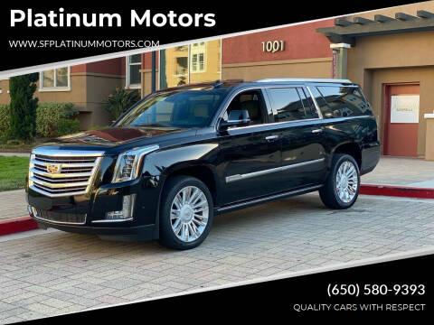 2018 Cadillac Escalade ESV for sale at Platinum Motors in San Bruno CA
