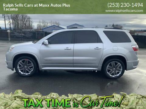 2012 GMC Acadia for sale at Ralph Sells Cars at Maxx Autos Plus Tacoma in Tacoma WA