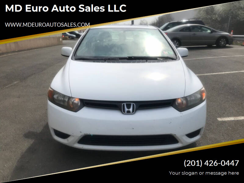 2006 Honda Civic for sale at MD Euro Auto Sales LLC in Hasbrouck Heights NJ