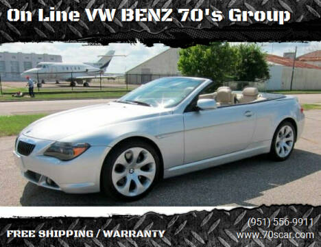 2006 BMW 6 Series for sale at On Line VW BENZ 70's Group in Warehouse CA