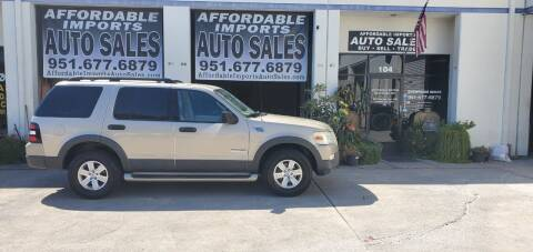 2006 Ford Explorer for sale at Affordable Imports Auto Sales in Murrieta CA