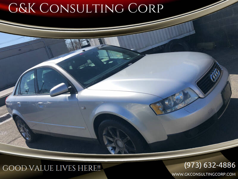 2002 Audi A4 for sale at G&K Consulting Corp in Fair Lawn NJ