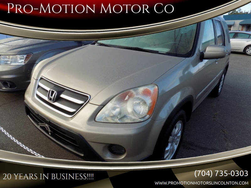 2005 Honda CR-V for sale at Pro-Motion Motor Co in Lincolnton NC