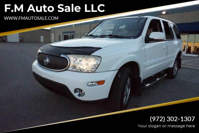 2004 Buick Rainier for sale at F.M Auto Sale LLC in Dallas TX