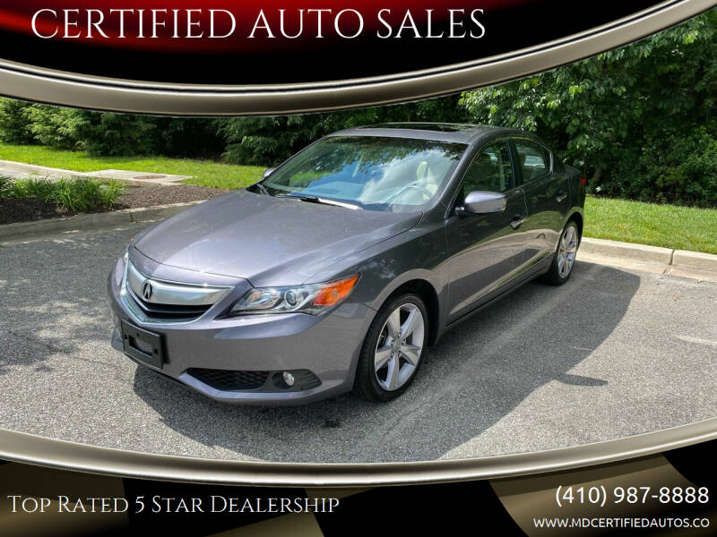 2015 Acura ILX for sale at CERTIFIED AUTO SALES in Severn MD