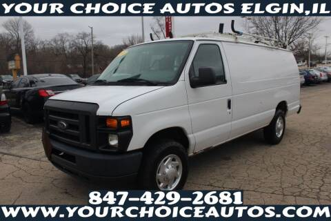 2013 Ford E-Series Cargo for sale at Your Choice Autos - Elgin in Elgin IL